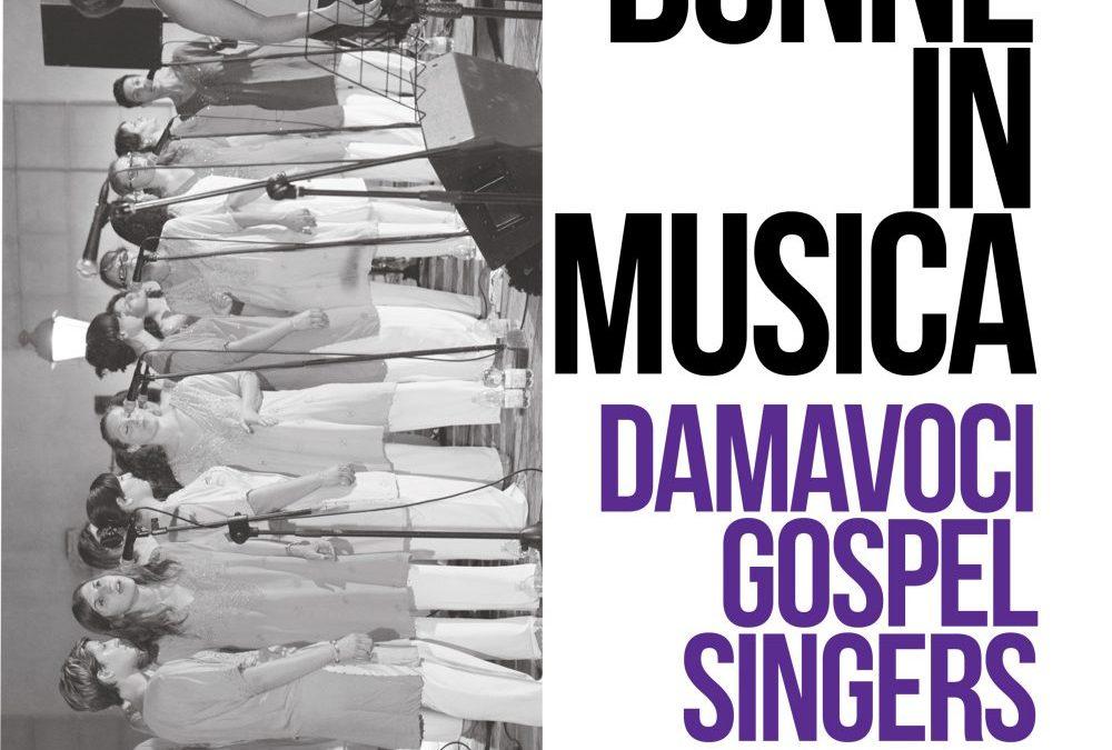 """Il 12 marzo inizia la serie di concerti estivi pop/gospel """"Donne in Musica"""""""